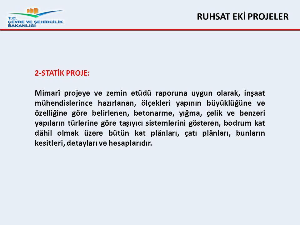 RUHSAT EKİ PROJELER 2-STATİK PROJE: