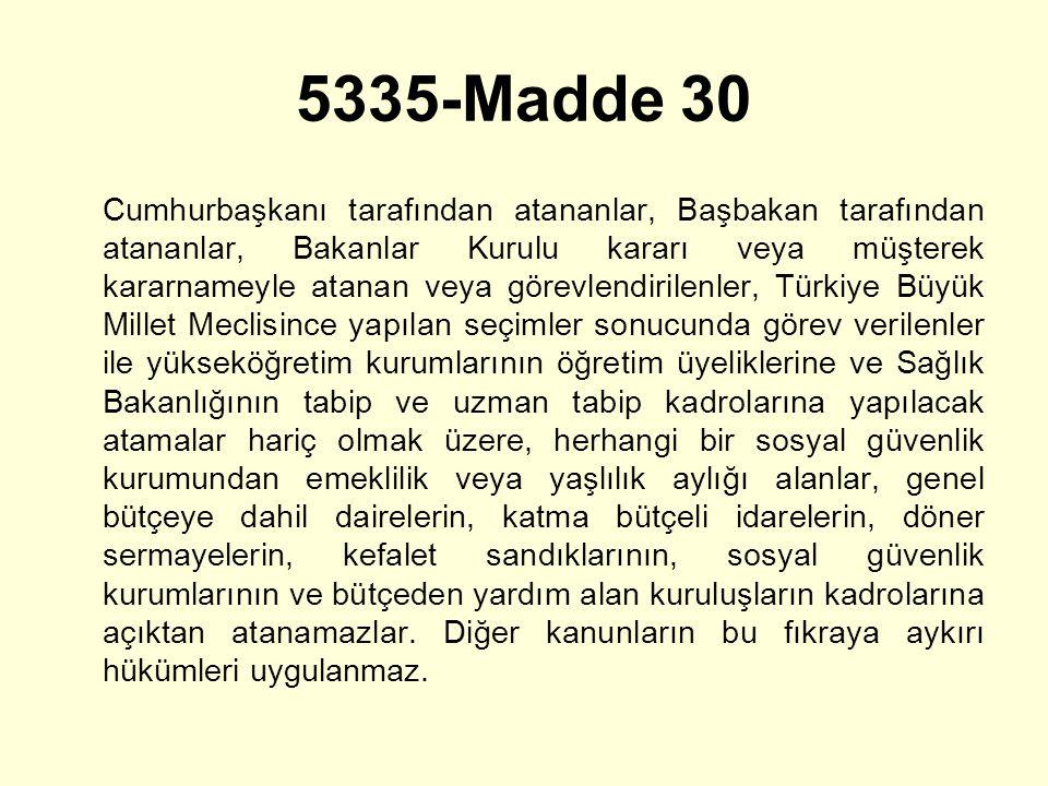 5335-Madde 30