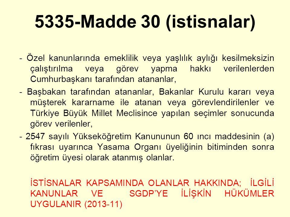 5335-Madde 30 (istisnalar)