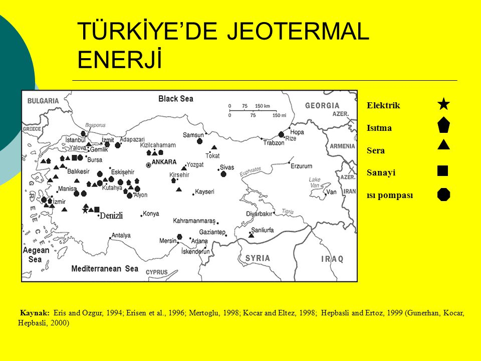 TÜRKİYE'DE JEOTERMAL ENERJİ