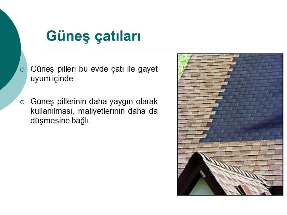 Güneş çatıları Güneş pilleri bu evde çatı ile gayet uyum içinde.