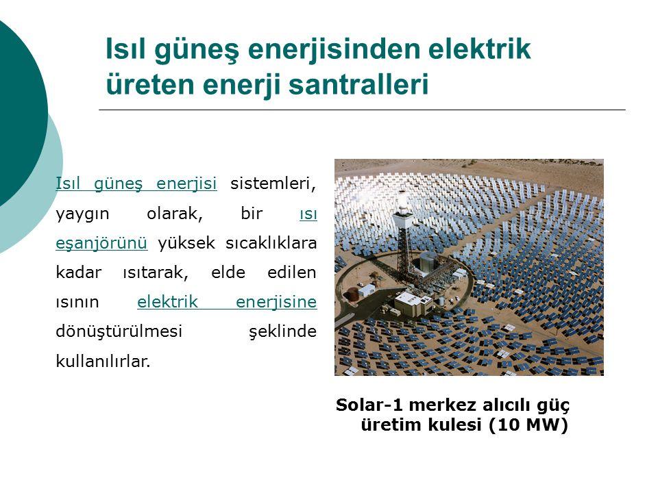 Isıl güneş enerjisinden elektrik üreten enerji santralleri