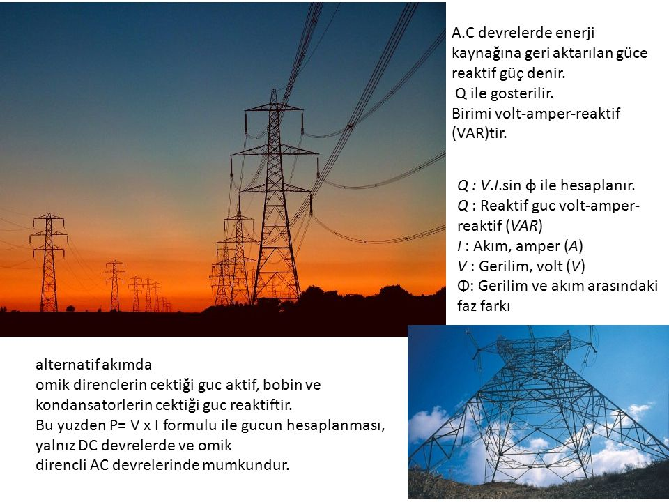 A.C devrelerde enerji kaynağına geri aktarılan güce