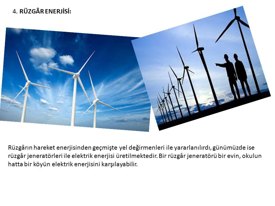4. RÜZGÂR ENERJİSİ: