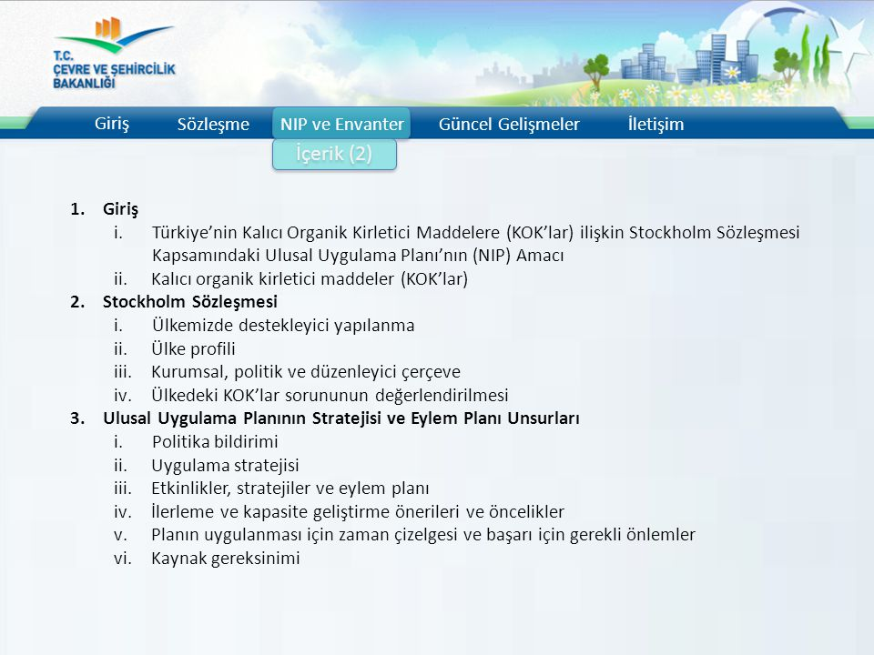 İçerik (2) Giriş Sözleşme NIP ve Envanter Güncel Gelişmeler İletişim