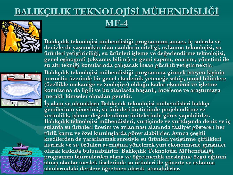 BALIKÇILIK TEKNOLOJİSİ MÜHENDİSLİĞİ MF-4