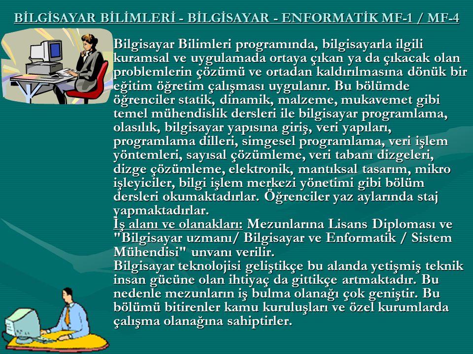 BİLGİSAYAR BİLİMLERİ - BİLGİSAYAR - ENFORMATİK MF-1 / MF-4
