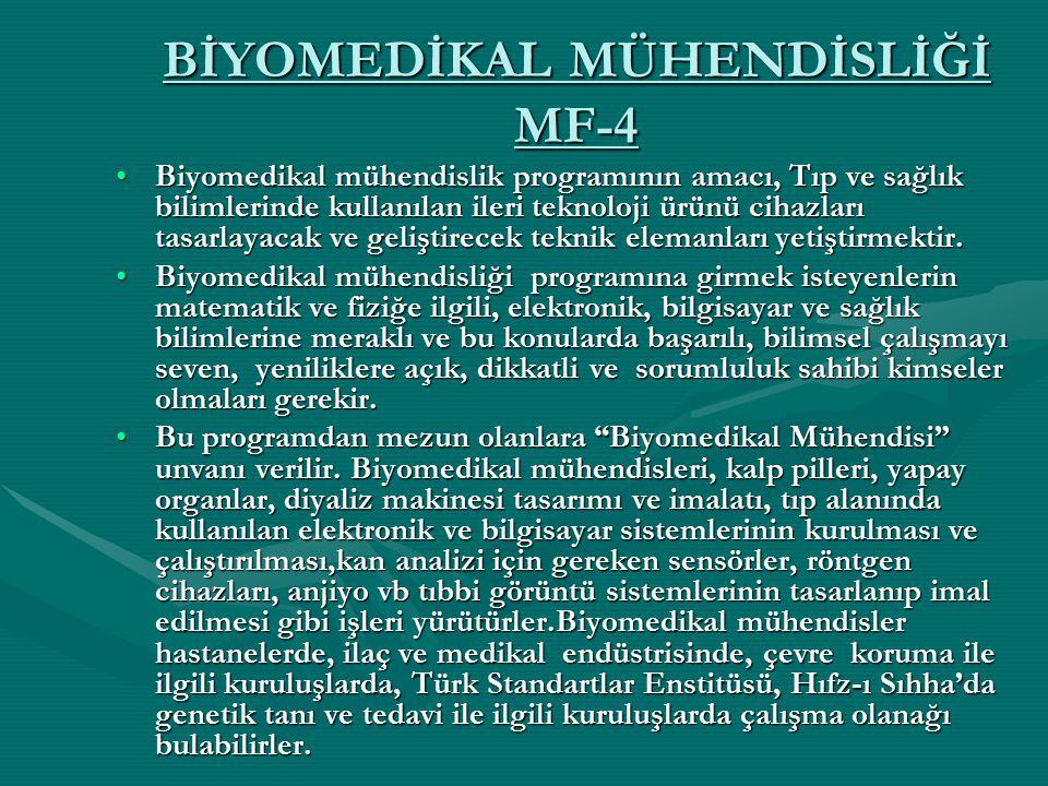 BİYOMEDİKAL MÜHENDİSLİĞİ MF-4