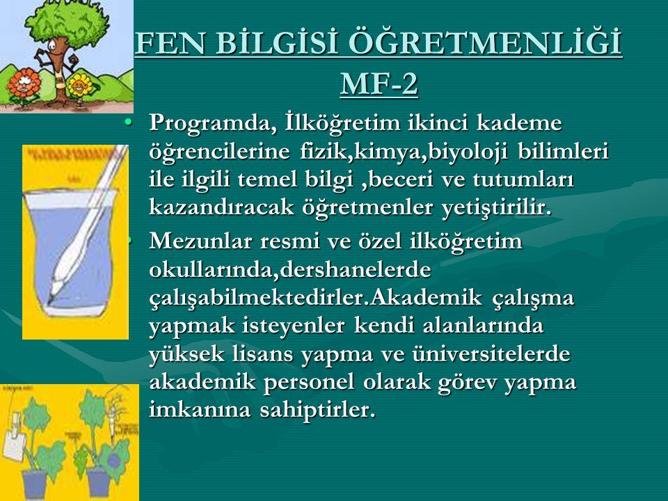 FEN BİLGİSİ ÖĞRETMENLİĞİ MF-2