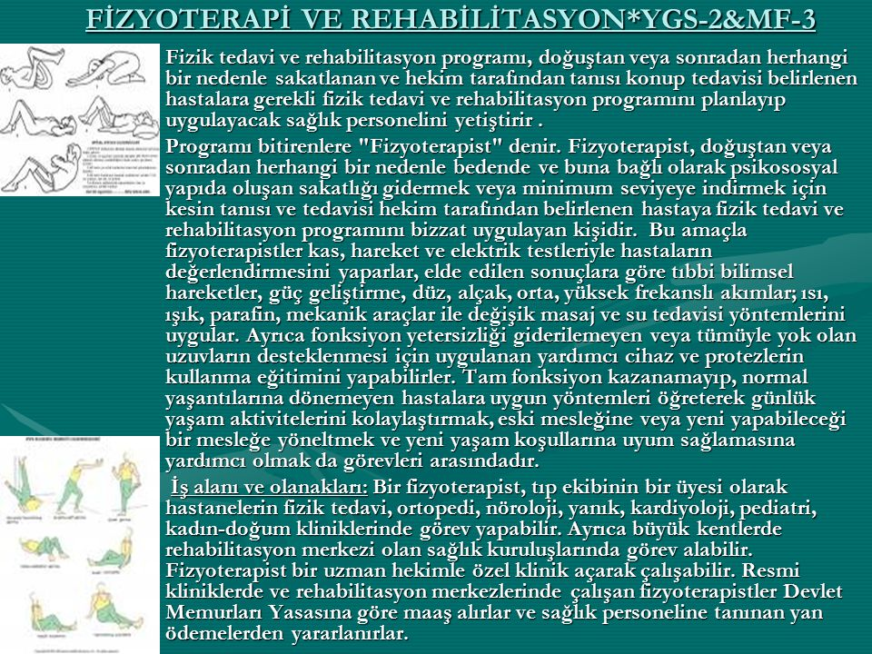 FİZYOTERAPİ VE REHABİLİTASYON*YGS-2&MF-3