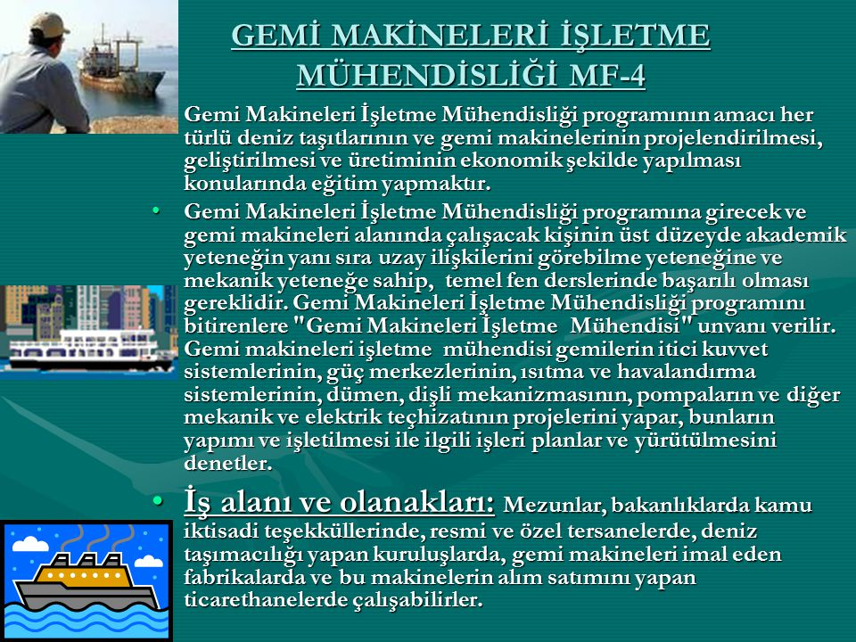 GEMİ MAKİNELERİ İŞLETME MÜHENDİSLİĞİ MF-4