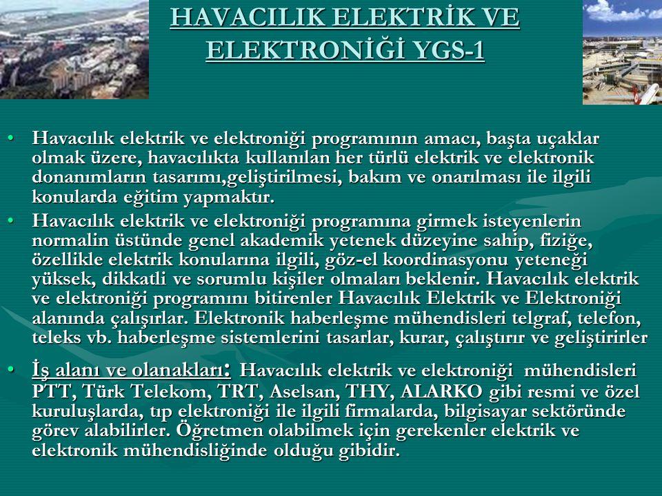 HAVACILIK ELEKTRİK VE ELEKTRONİĞİ YGS-1