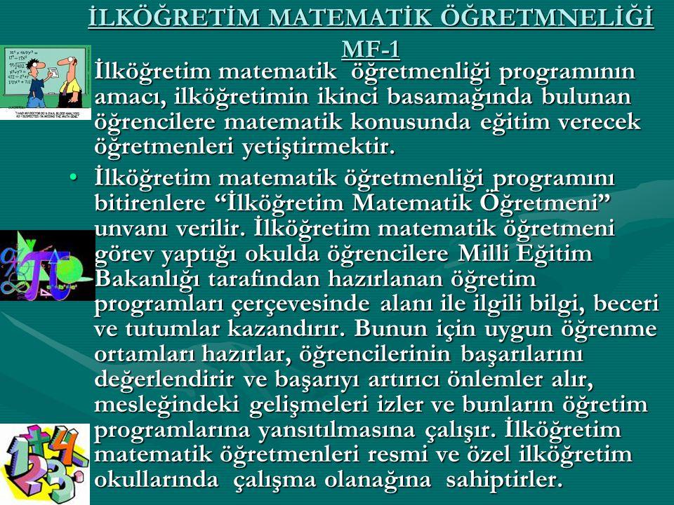 İLKÖĞRETİM MATEMATİK ÖĞRETMNELİĞİ MF-1