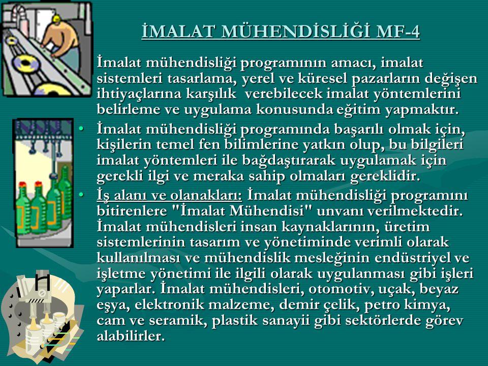 İMALAT MÜHENDİSLİĞİ MF-4