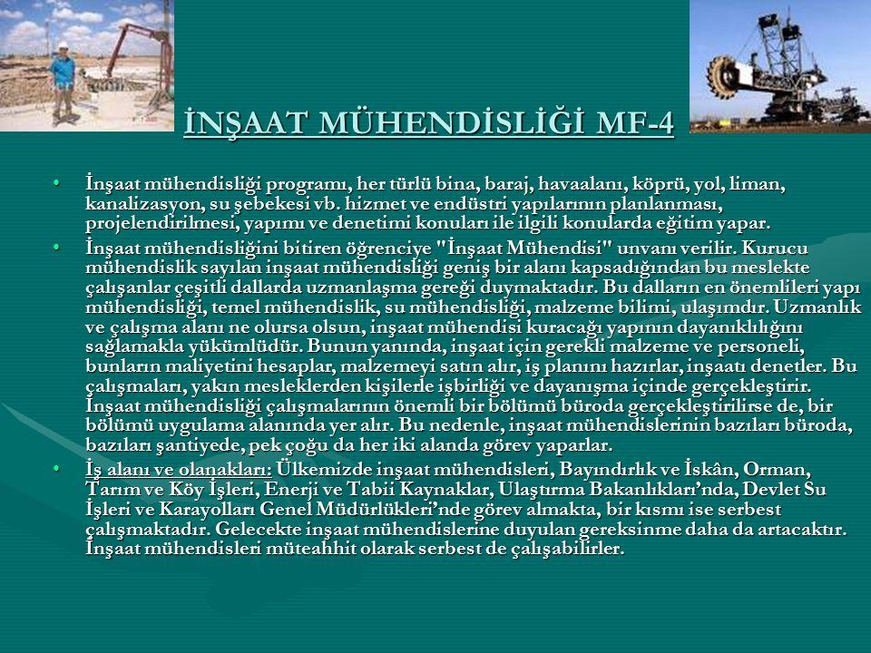 İNŞAAT MÜHENDİSLİĞİ MF-4
