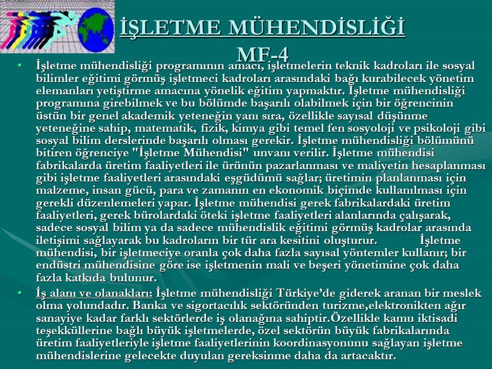 İŞLETME MÜHENDİSLİĞİ MF-4