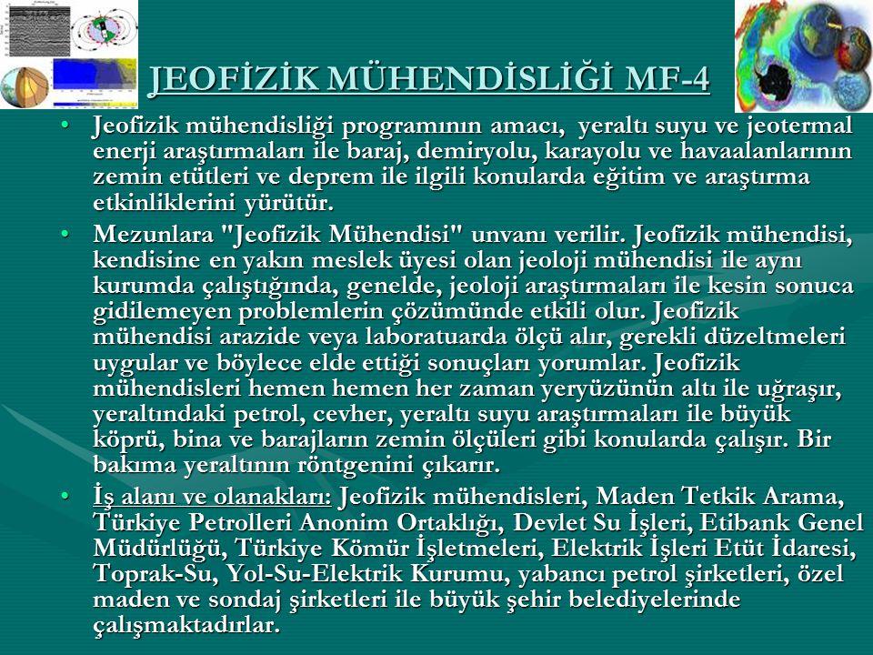 JEOFİZİK MÜHENDİSLİĞİ MF-4