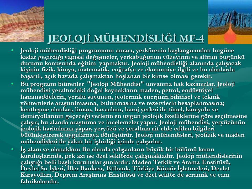 JEOLOJİ MÜHENDİSLİĞİ MF-4