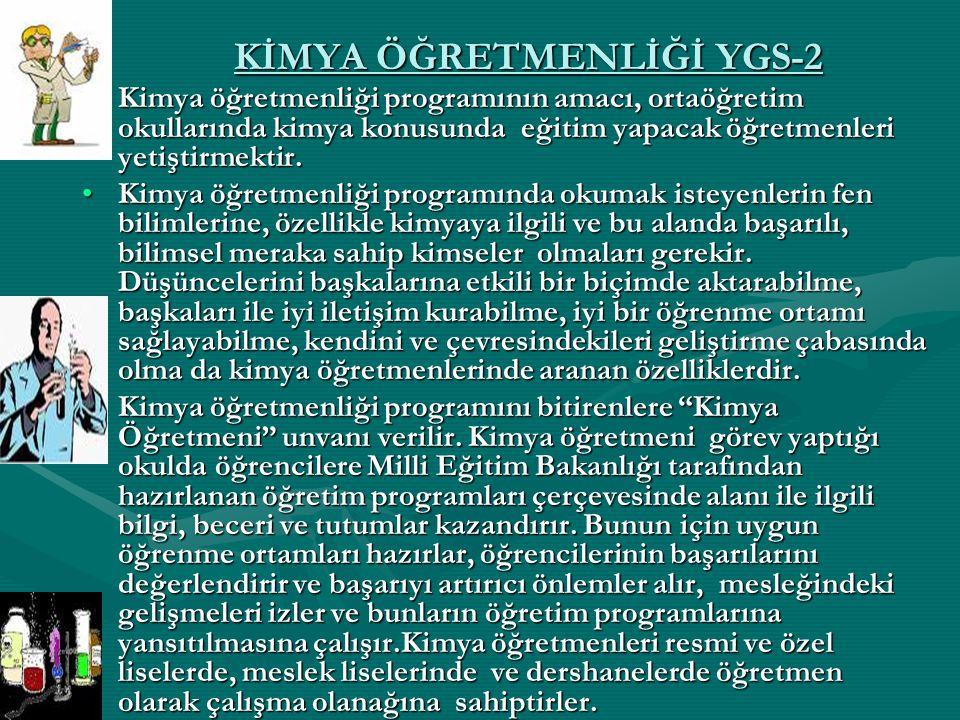 KİMYA ÖĞRETMENLİĞİ YGS-2