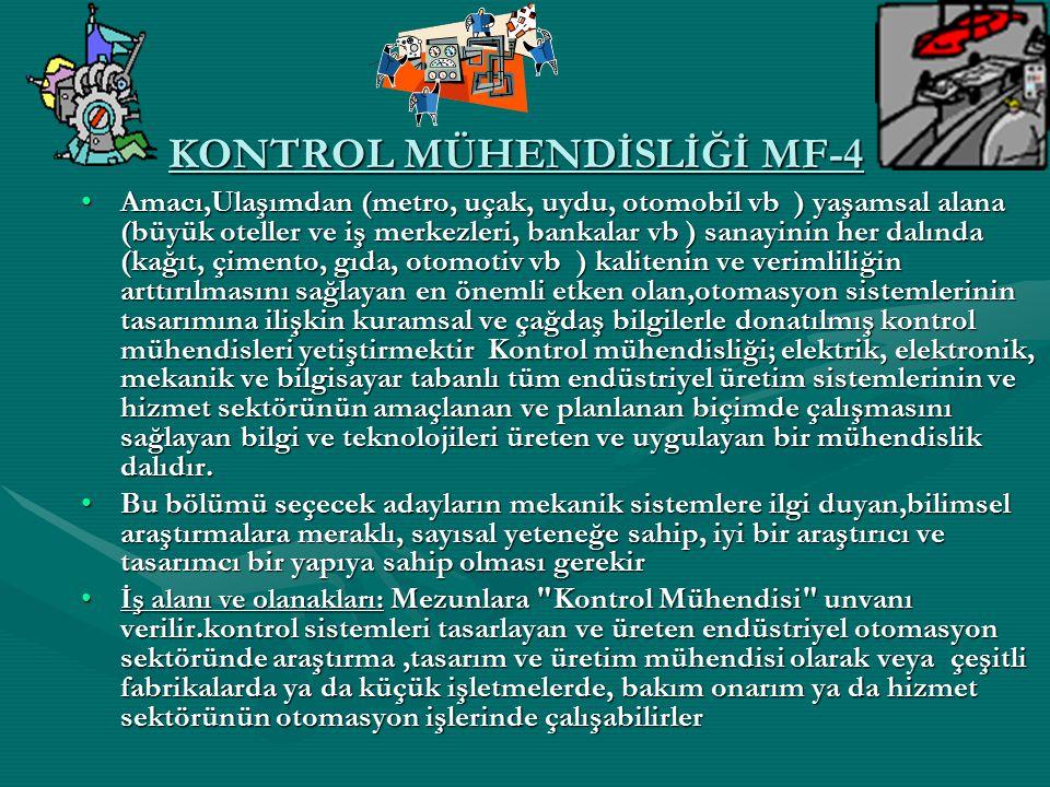 KONTROL MÜHENDİSLİĞİ MF-4
