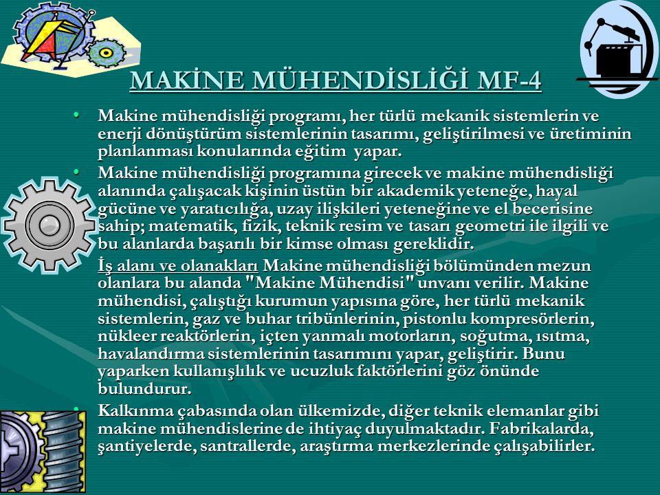 MAKİNE MÜHENDİSLİĞİ MF-4