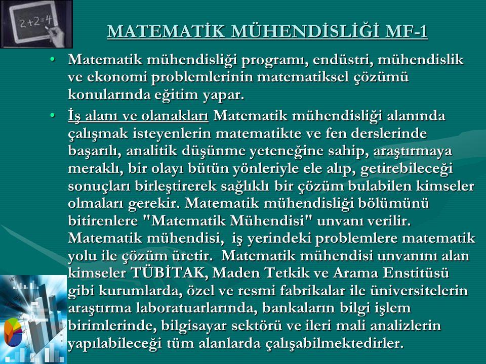 MATEMATİK MÜHENDİSLİĞİ MF-1