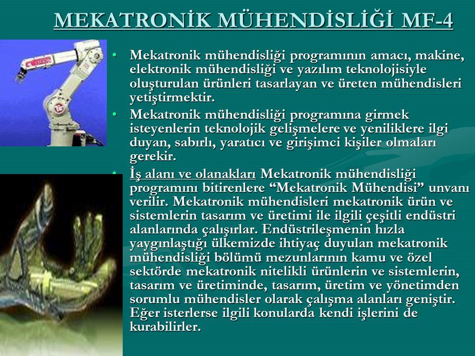 MEKATRONİK MÜHENDİSLİĞİ MF-4