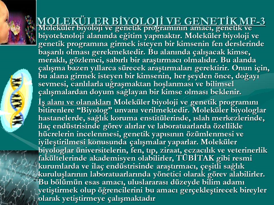 MOLEKÜLER BİYOLOJİ VE GENETİK MF-3