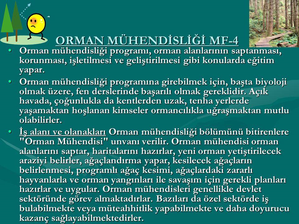 ORMAN MÜHENDİSLİĞİ MF-4