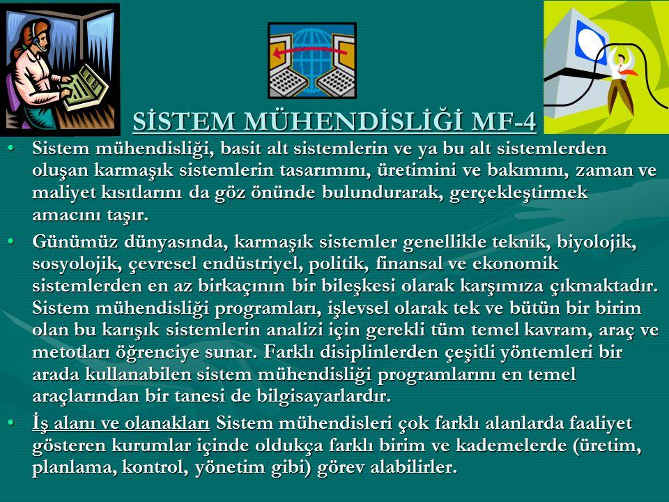 SİSTEM MÜHENDİSLİĞİ MF-4