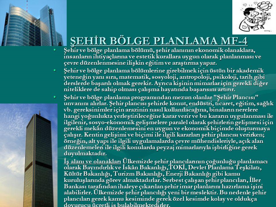 ŞEHİR BÖLGE PLANLAMA MF-4