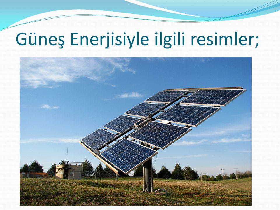 Güneş Enerjisiyle ilgili resimler;