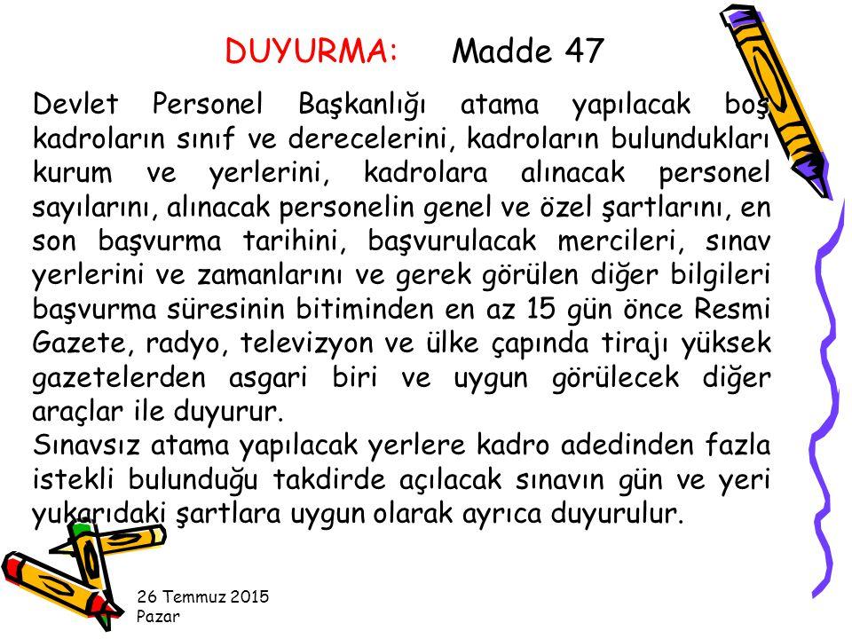 DUYURMA: Madde 47
