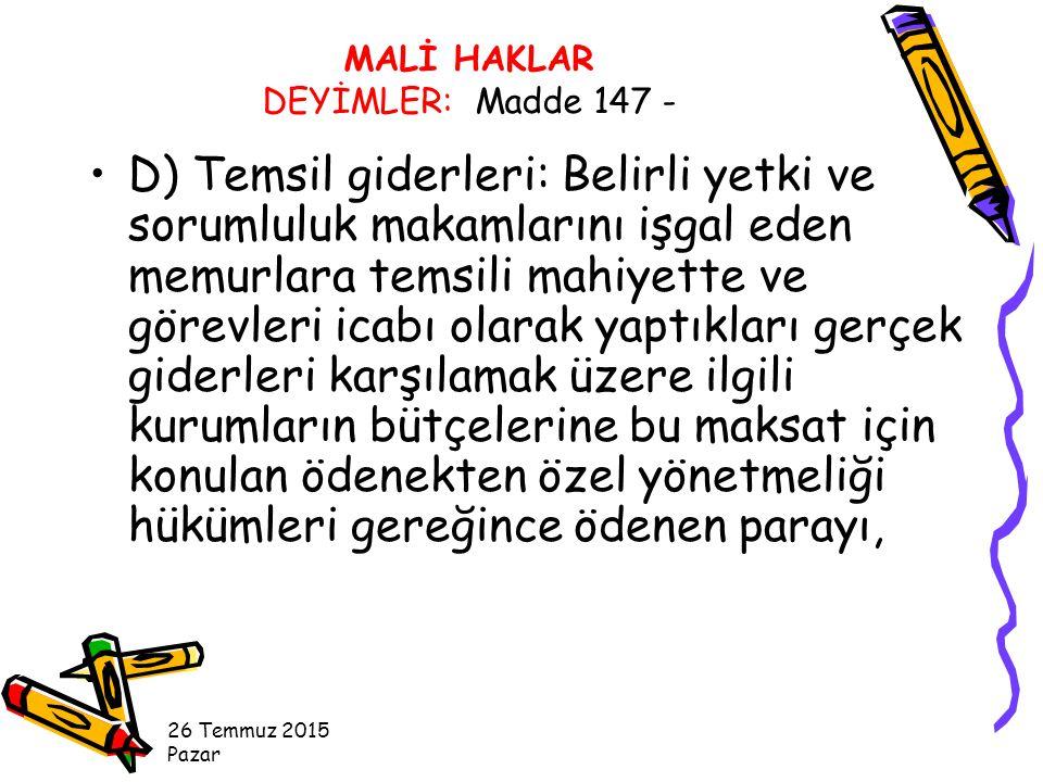 MALİ HAKLAR DEYİMLER: Madde 147 -