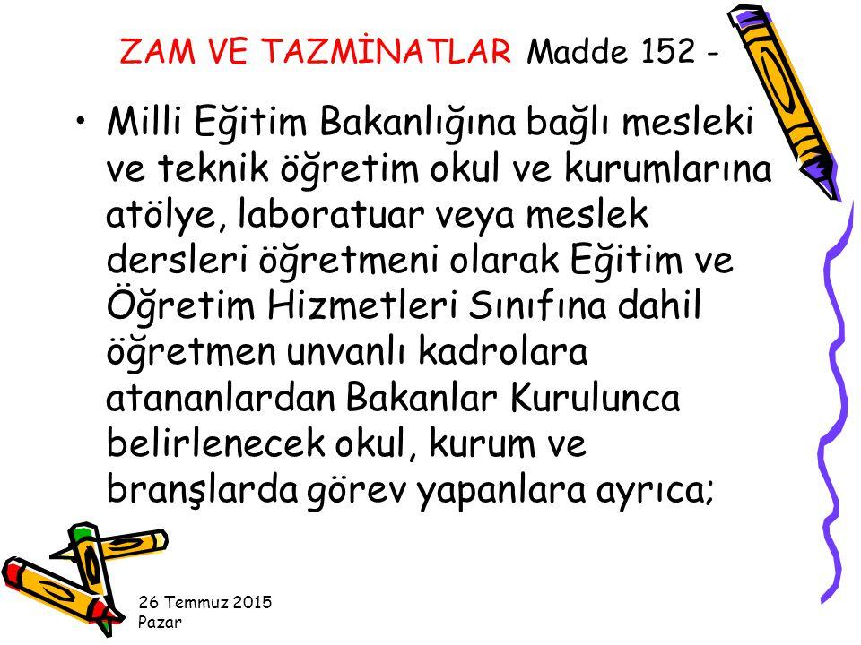 ZAM VE TAZMİNATLAR Madde 152 -