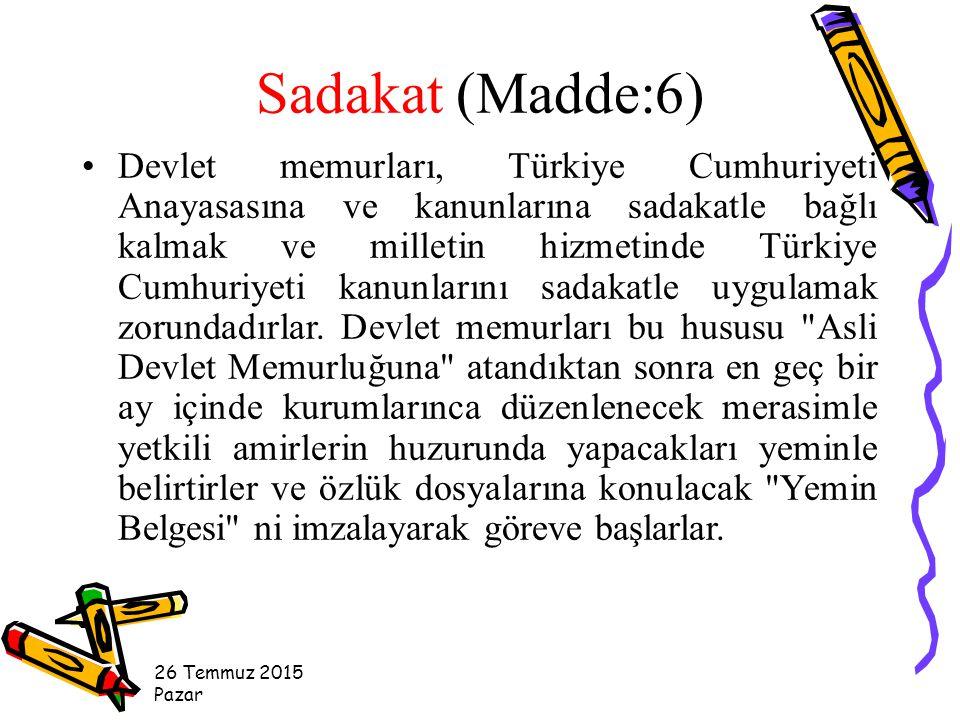 Sadakat (Madde:6)