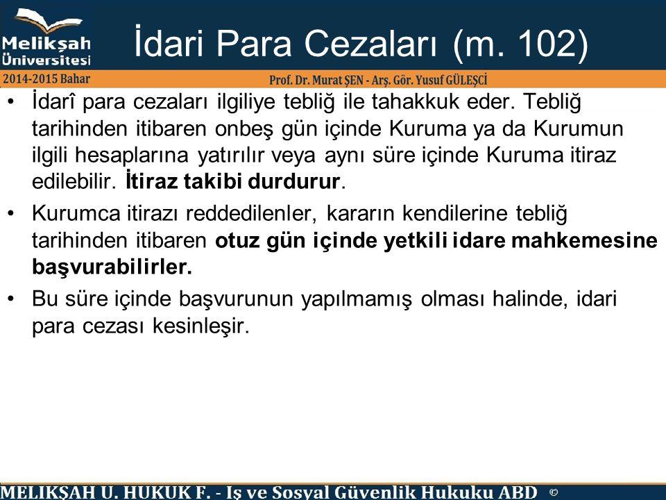İdari Para Cezaları (m. 102)