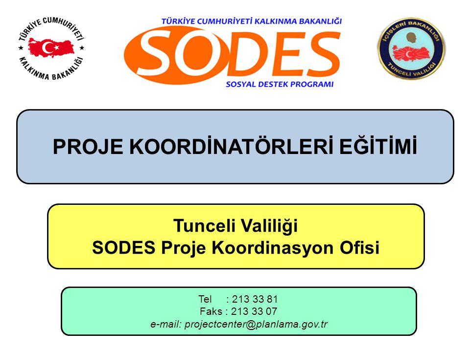 PROJE KOORDİNATÖRLERİ EĞİTİMİ SODES Proje Koordinasyon Ofisi