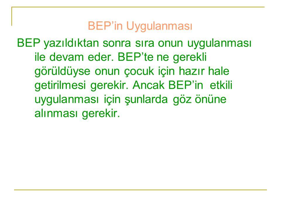BEP'in Uygulanması