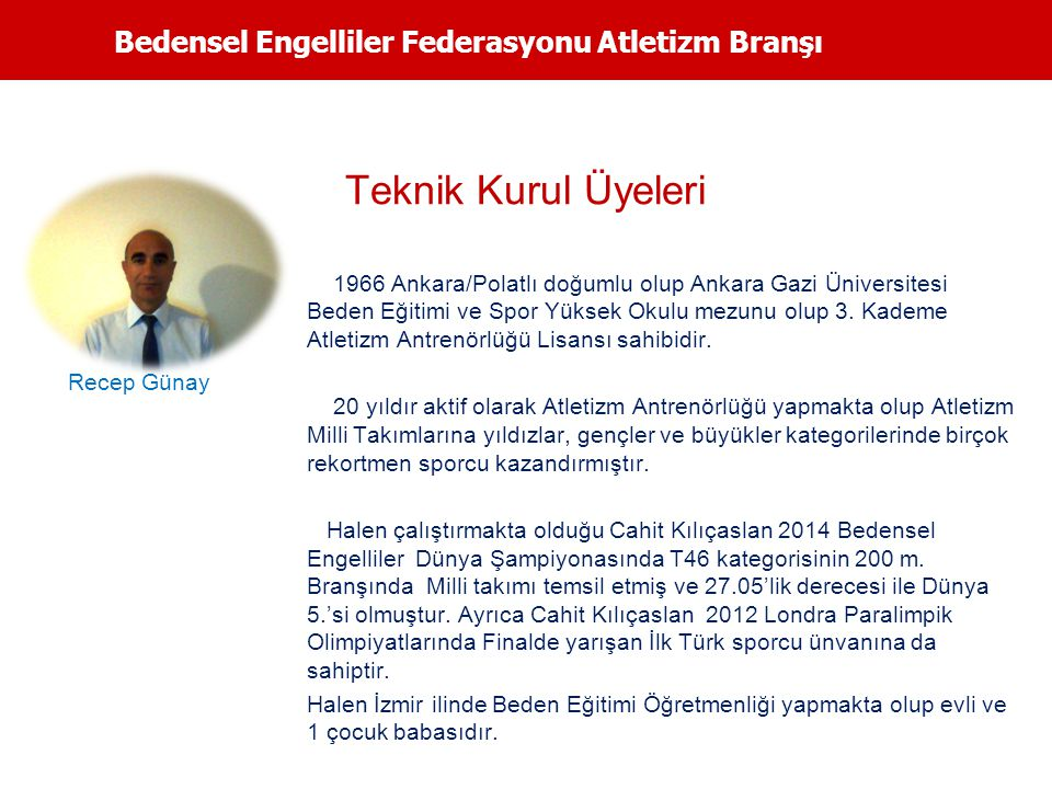 Teknik Kurul Üyeleri Bedensel Engelliler Federasyonu Atletizm Branşı