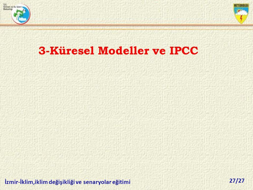 3-Küresel Modeller ve IPCC