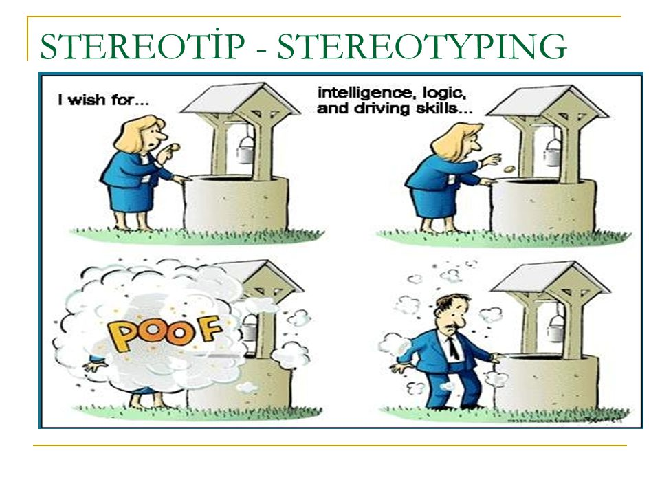 STEREOTİP - STEREOTYPING