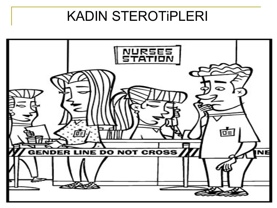 KADIN STEROTiPLERI