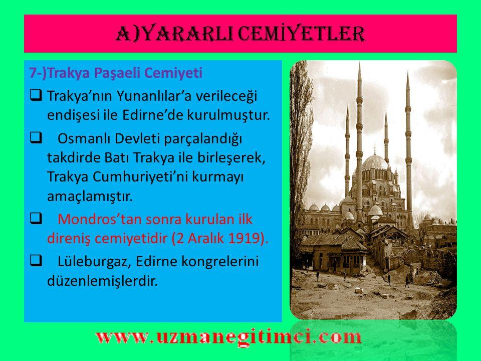 A)YARARLI CEMİYETLER 7-)Trakya Paşaeli Cemiyeti