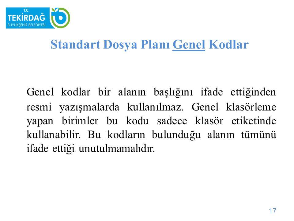 Standart Dosya Planı Genel Kodlar