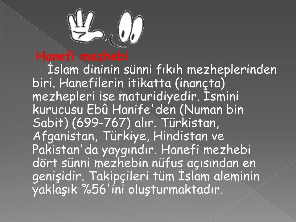 Hanefi mezhebi İslam dininin sünni fıkıh mezheplerinden biri
