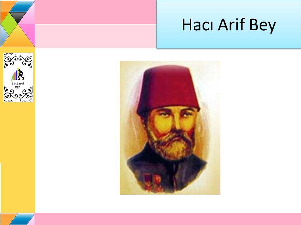 Hacı Arif Bey