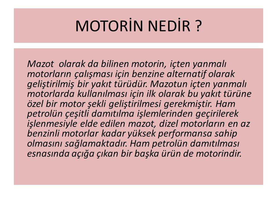 MOTORİN NEDİR