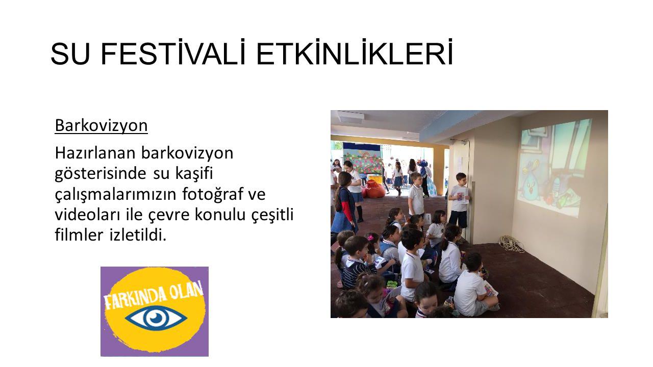 SU FESTİVALİ ETKİNLİKLERİ