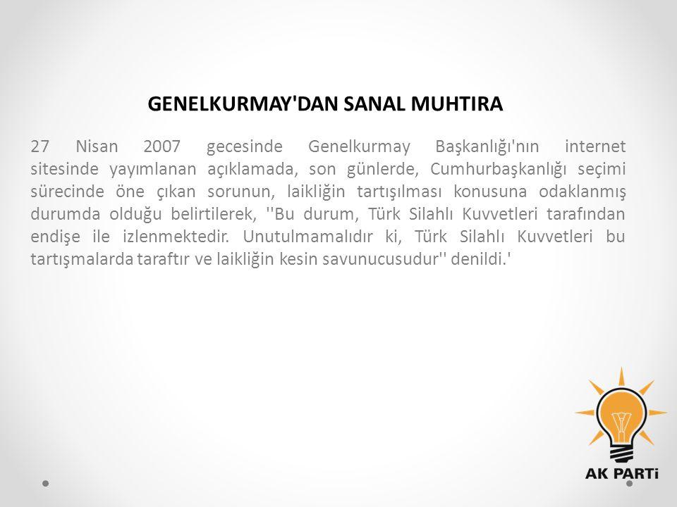 GENELKURMAY DAN SANAL MUHTIRA